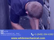Residential HVAC Services Irvine - White Mechanical, Inc.