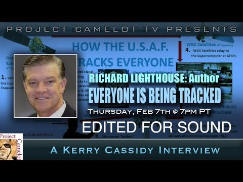 RICHARD LIGHTHOUSE :  WE ARE ALL BEING TRACKED -CORRECTED VERSION