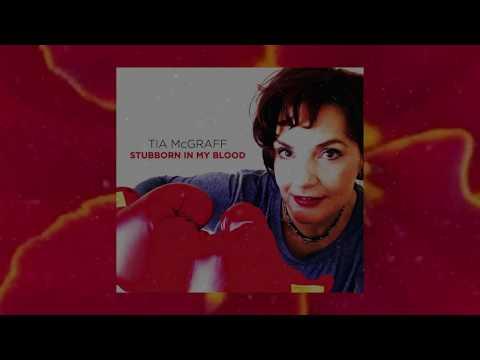 Stubborn In My Blood - Tia McGraff