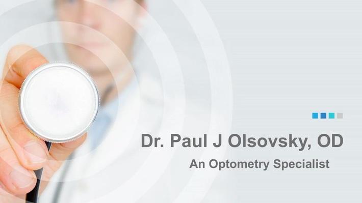 Dr. Paul J Olsovsky - About