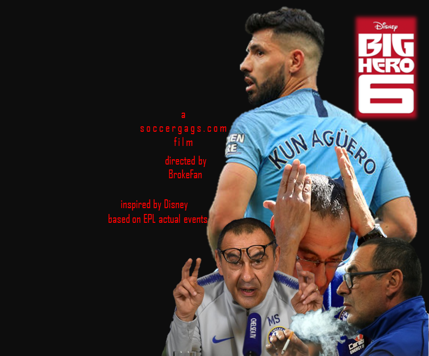 Big 6 Hero: Reloaded. Viewers discretion is advised, not for sensitive Chelsea fans...