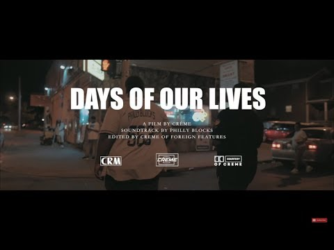 Philly Blocks - Days Of Our Lives