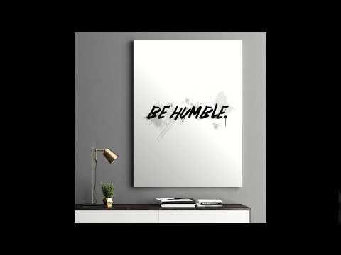 Be Humble - Motivational Canvas Wall Art