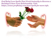 Easy Love Spells With Just Words - Love Spells White Magic Call +27836633417