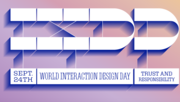 World Interaction Design Day: Trust + Responsibility