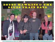 Bobby Hawkins & The Blues Train Band Appearing @ Dom LyssElla's Sports Bar