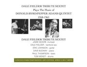 Donald Byrd/Pepper Adams Quintet Project 2011