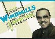 WINDMILLS - Honoring Legendary Jazz Master Grady Tate
