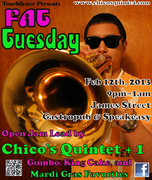 FAT TUES JAM w/ CHICO'S QUINTET + 1 At James Street!!!