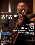 Dale Fielder Quintet @ Lincoln Park Performing Art Center