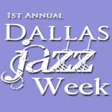 1st Annual Dallas Jazz Week