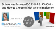 ISO 13485 & ISO 9001 - How to Choose Which One to Implement