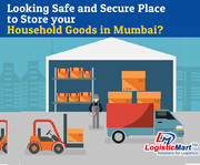 Looking Safe and Secure Best Place to Store your Household Goods in Mumbai City - LogisticMart