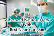 Best Neurosurgeon provides low cost Neurosurgery Treatment