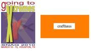 Crafthaus Meeting during SNAG Houston