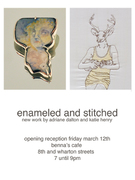 enameled and stitched: new works by adriane dalton and katie henry