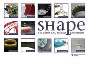 SHAPE: A Jewelry & Metals Exhibition