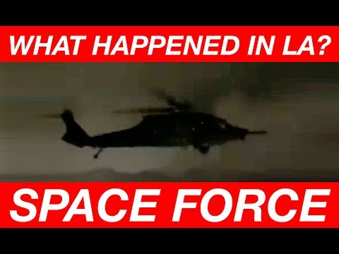 WHAT HAPPENED IN LA? #SpaceForceExtraction #RedPill78Source #PlanZAverted