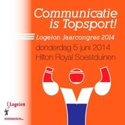 Logeion-jaarcongres 2014 'Communicatie is topsport!'