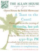 The Allan House Open House & Bridal Showcase: A Toast to the Coast!