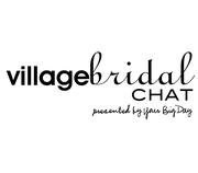 Village Bridal Chat