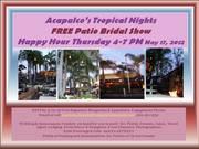 Bridal Show Happy Hour - Acapulco San Marcos