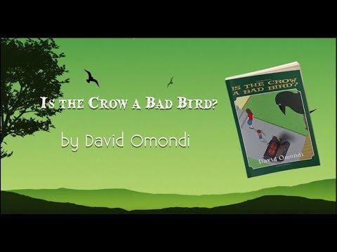 Is the Crow a Bad Bird by David Omondi Book Trailer