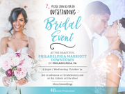 Bouche Productions Presents the Big Philly #WeddingWednesday Bridal & Wedding Show!