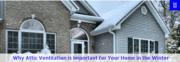 Importantance of Attic Ventilation in Winter