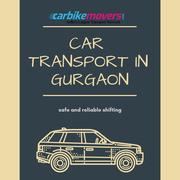 Reliable Car Transport In Gurgaon