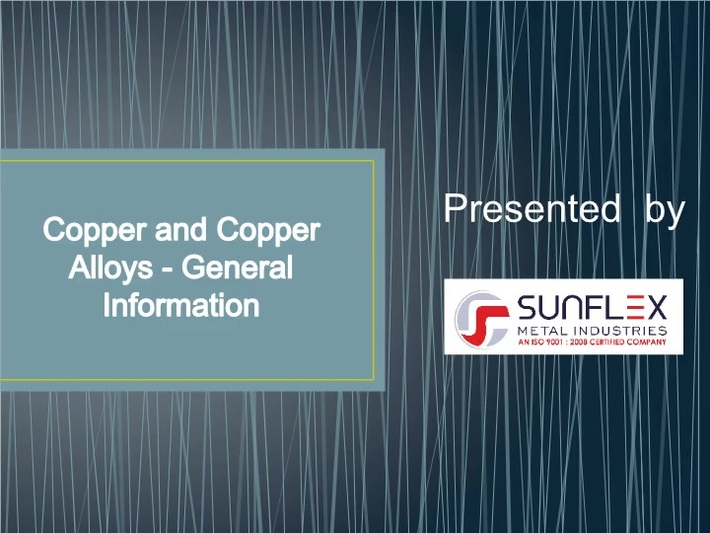 Complete Guide to Copper & Copper Alloy By Sunflex Metal