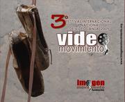 """TERCER FESTIVAL DE VIDEODANZA COLOMBIA """"VIDEO MOVIMIENTO"""""""