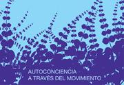 Talleres Basados en el Metodo Feldenkrais en Ecuador con R. Liaskowsky de Argentina