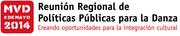 Reunión Regional de Políticas Públicas para la Danza