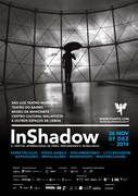 InShadow - 6th International Festival of Video, Performance and Technologies