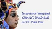 CONVOCATORIA Encuentro Internacional YANAVICO DANZASUR 2015 - Puno, Perú