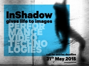 InShadow Festival 2015 - Call for Submissions   Extended Deadline June 15th