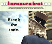 """""""An Inconvenient Tax"""" Premier Showing!!"""