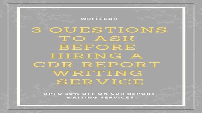 3 Questions to Ask before hiring a CDR Report Writing Service