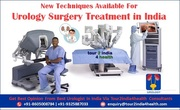 New Techniques for Urology Surgery Treatment in India
