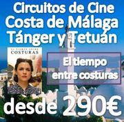 Circuito Costa de Málaga, Tánger y Tetuán :: 6 Días en Pensión Completa :: desde 290€ :: CIRCUITOS DE CINE (EL TIEMPO ENTRE COSTURAS)