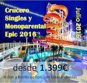 Crucero Singles y Monoparental Epic 2016