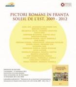 Pictori romani in Franta. Soleil de l'Est 2009-2012