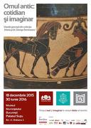 Omul antic: Cotidian și imaginar. Vasele grecești din colecția Maria și dr. George Severeanu