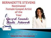 "Gospel Sounds Radio Network presents ""Gospel Music Awards 2013"""