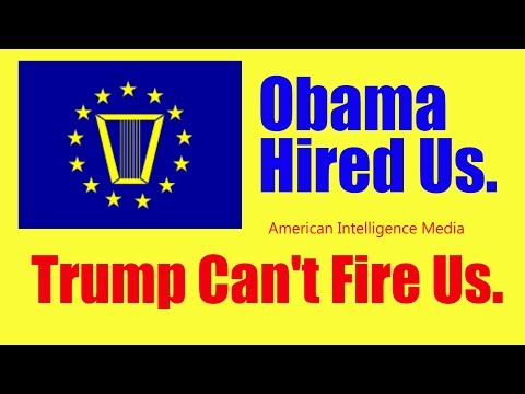Obama hired us. Trump can't fire us.  SES