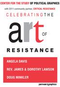 November 6, 2011 Celebrating the Art of Resistance
