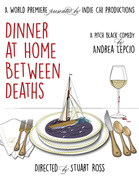 Dinner at Home between Deaths