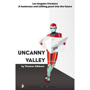 """""""Uncanny Valley"""" at ICT in Long Beach takes a chilling jaunt into the future"""