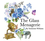 The Glass Menagerie at ICT in Long Beach